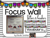 Focus Wall Headers & Letters with EDITABLE Headers!!!