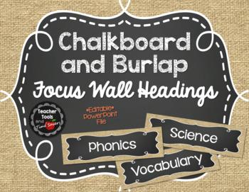 Focus Wall Headings in Burlap and Chalkboard - EDITABLE!
