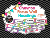 Focus Wall Headings in Chevrons - EDITABLE!