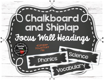 Focus Wall Headings in Shiplap and Chalkboard - EDITABLE!