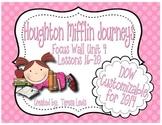 Focus Wall:  Houghton Mifflin Journeys Unit 4 Lessons 16-20 Grade 3