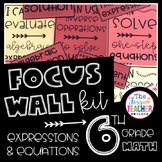 Focus Wall Kit Expressions and Equations 6th Grade Math