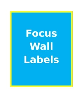 Focus Wall Labels
