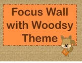 Focus Wall Labels with Woodsy Theme