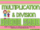 Third Grade Multiplication & Division - Focus Wall