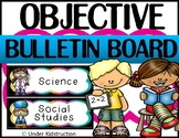 Objectives Bulletin Board;Editable