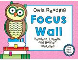 Focus Wall Headers:  Owls Reading