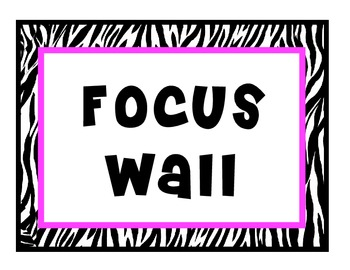 Focus Wall: Pink and Zebra Themed