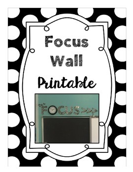 Focus Wall Printable