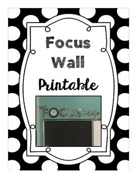 Focus Wall Printable