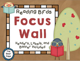 Focus Wall:  Reading Birds