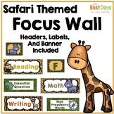 Focus Wall Headers:  Safari