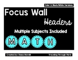 Focus Wall Subject Headers
