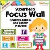 Focus Wall Headers:  Superhero Theme