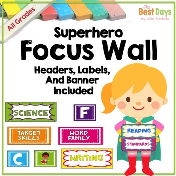 Focus Wall:  Super Hero Theme