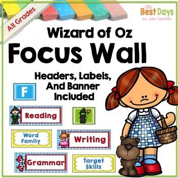 Focus Wall: Wizard of Oz Classroom Decor