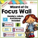 Focus Wall: Wizard of Oz Classroom Decor