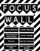Focus Wall for Kindergarten Journeys Editable Black and White Theme