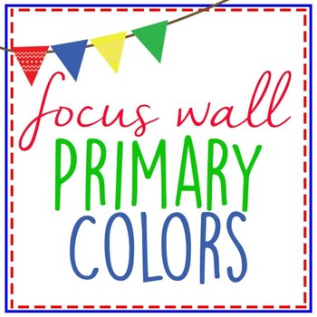 Focus Wall in Primary Colors