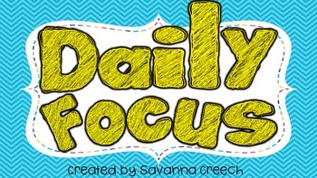 Focus Wall/Daily Focus Headers and Sub Headers