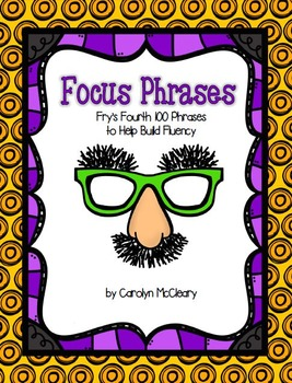 No Prep Focus Words: Practice with the Fourth 100 of Fry's Phrases