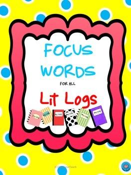 Focus Words for Lit Logs
