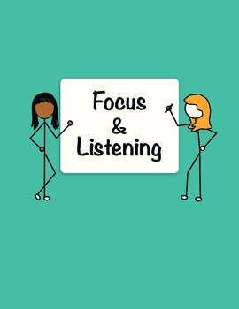 Focus and Listening