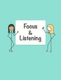 Focus and Listening
