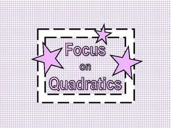 Focus on Quadratics