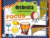 Focus on the PERCUSSION FAMILY