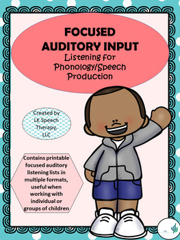 Focused Auditory Input-Listening for Phonology (Cycles)/Speech Production