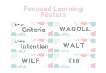 Focused Learning Posters - LI, SC, WALT, WILF, TIB