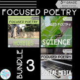 Focused Poetry 3rd Grade BUNDLE: Hobbies, Science, Social Media