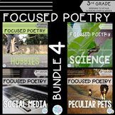 Focused Poetry 3rd Grade BUNDLE: Hobbies, Science, Social Media, & Peculiar Pets