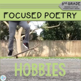 Focused Poetry 3rd Grade: Hobbies