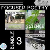 Focused Poetry 5th Grade BUNDLE: Hobbies, Science, Social Media