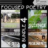 Focused Poetry 5th Grade BUNDLE: Hobbies, Science, Social Media, & Peculiar Pets