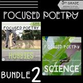 Focused Poetry 5th Grade BUNDLE: Hobbies and Science