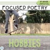 Focused Poetry 5th Grade: Hobbies