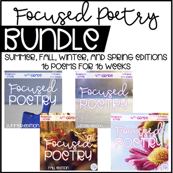 Focused Poetry Bundle4th Grade: Units 1, 2, 3, and 4