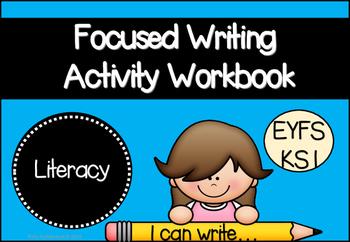 Focused Writing Activity Workbook for EYFS/KS1