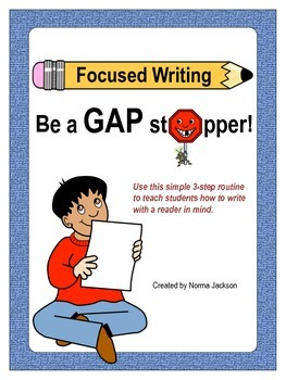 Focused Writing - Be a GAP Stopper!