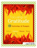 Focusing on Gratitude - Activity Pack