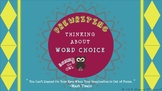 Focusing on Word Choice during the Writing Process