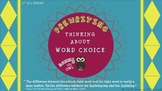 Focusing on Word Choice during the Writing Process_Lesson Two