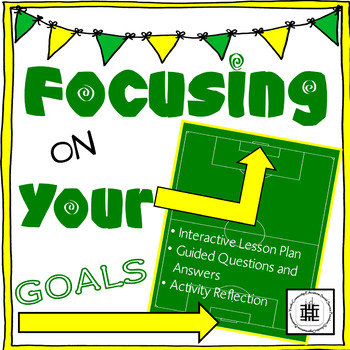 Focusing on Your Goals