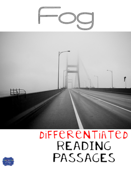 Fog Differentiated Reading Passages & Questions