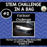 Foil Boats:  STEM Challenge in a Bag