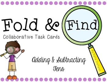 Adding & Subtracting Tens Task Cards