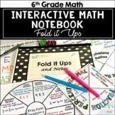Interactive Fold It Ups & Notes for Grade 6 Math